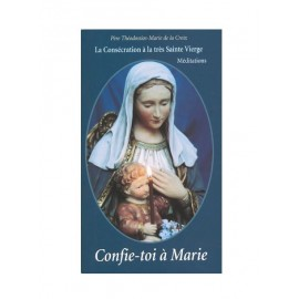 Confie toi à Marie