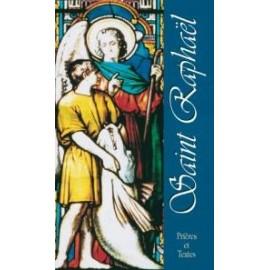 Saint Raphael - Prayers and texts
