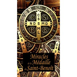 Miracles of my Saint Benedict Medal