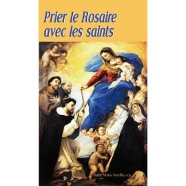 Livret Prier le Rosaire avec les Saints - prières et textes