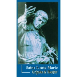 St. Louis-Marie Grignon de Montfort - prayers and texts