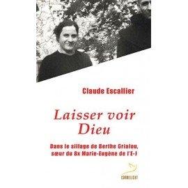 Laisser voir Dieu - Claude Escalier - livre