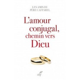 L'amour conjugal, chemin vers Dieu - livre