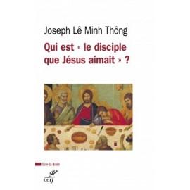 """Qui est """"le disciple que Jésus aimait"""" ? - livre"""