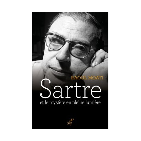 Sartre and the mystery in full light