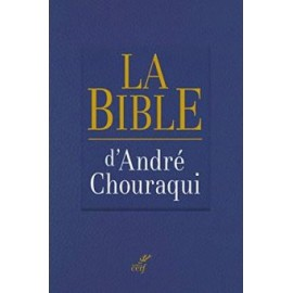 The Bible - André Chouraqui