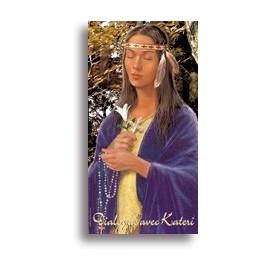 Dialogue avec sainte Kateri