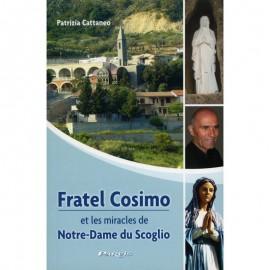 Fratel Cosimo et les miracles de Notre-Dame du Scoglio