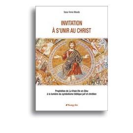 Invitation à s'unir au Christ