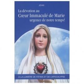 La dévotion au Cœur Immaculé de Marie, urgence de notre temps !