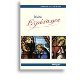 Divine Espérance - tome 3