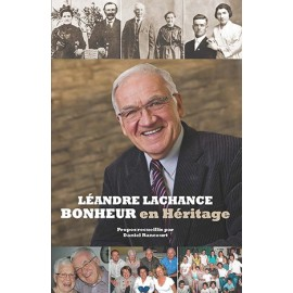 Léandre Lachance - Bonheur en Héritage