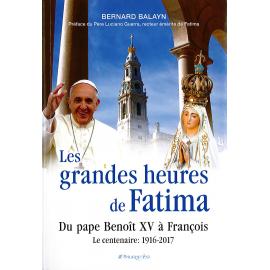 Les grandes heures de Fatima