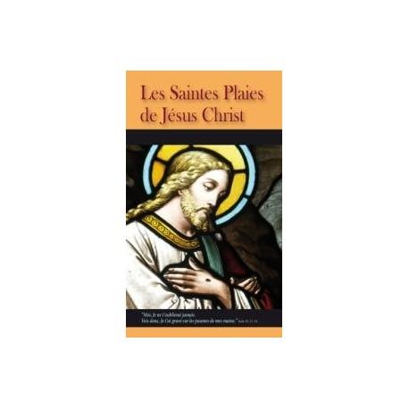 Les Saintes Plaies de Jésus Christ
