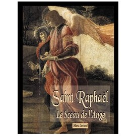 Saint Raphael the Seal of the Angel