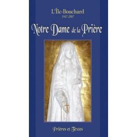 Notre Dame de la Prière - Prières et textes