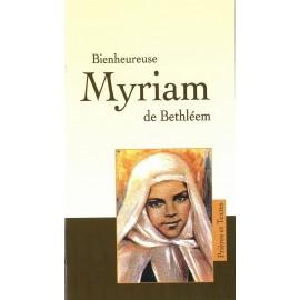Bienheureuse Myriam de Bethléem Prières et Textes