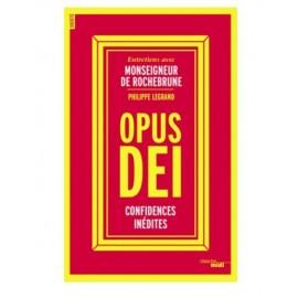 Opus Dei - Confianzas inéditas