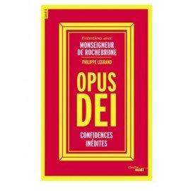 Opus Dei - Ongepubliceerde vertrouwelijkheden