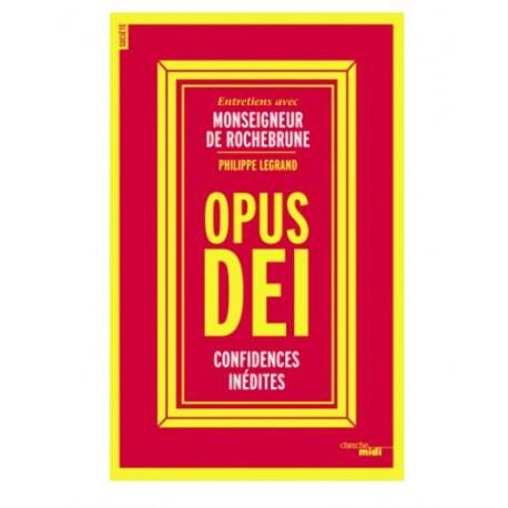 Opus Dei - confidences inédites