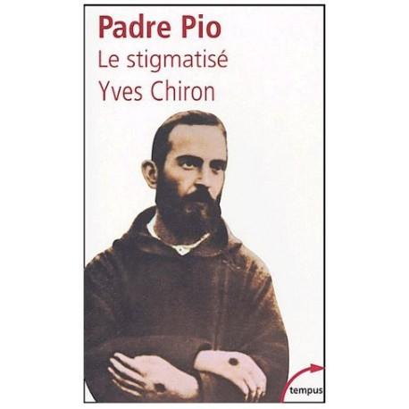Padre Pio - Le Stigmatisé