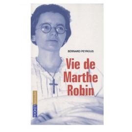 Livre Marthe Robin la vie