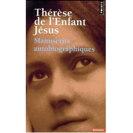 Thérèse de l'Enfant Jésus - Manuscrits autobiographiques
