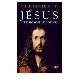 Jésus cet homme inconnu