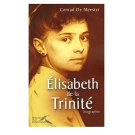Elisabeth de la Trinité - Biographie